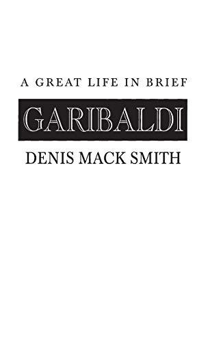 9780313236181: Garibaldi: A Great Life in Brief (Great Lives in Brief)