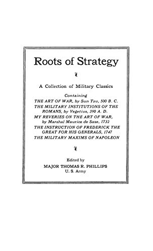9780313236570: Roots of Strategy: A Collection of Military Classics (Bk. 1)