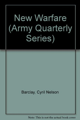 9780313237935: New Warfare (Army Quarterly Series)