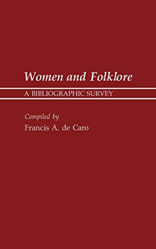 Women and Folklore: A Bibliographic Survey