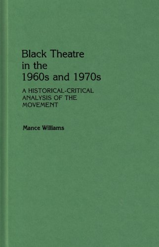 Black Theatre in the 1960s and 1970s: Williams, Mance