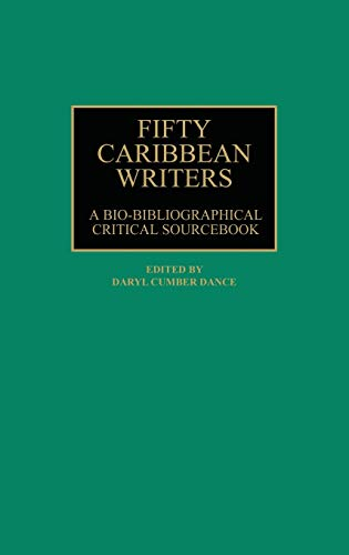 Fifty Caribbean Writers: A Bio-Bibliographical Critical Sourcebook
