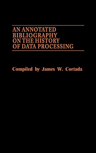 an annotated bibliography on the history of data processing