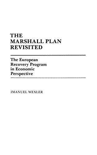 9780313240119: The Marshall Plan Revisited: The European Recovery Program in Economic Perspective