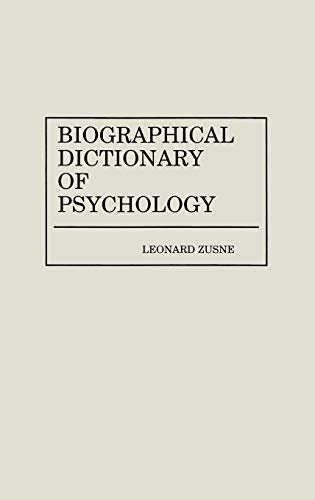 9780313240270: Biographical Dictionary of Psychology