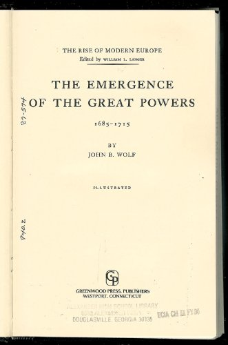 9780313240881: Emergence of the Great Powers, 1685-1715