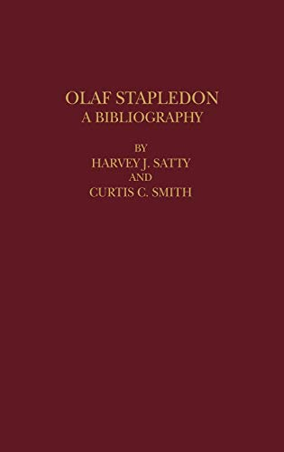 9780313240997: Olaf Stapledon: A Bibliography (Bibliographies and Indexes in World Literature)