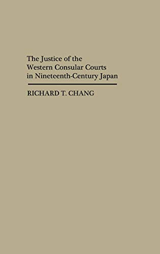 9780313241031: The Justice of the Western Consular Courts in Nineteenth-Century Japan (Contributions in Intercultural and Comparative Studies)