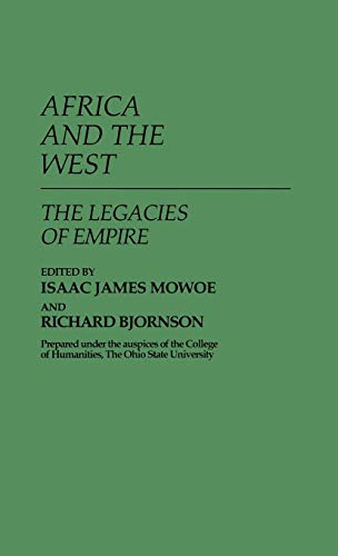 9780313241093: Africa and the West: The Legacies of Empire (Contributions in Intercultural and Comparative Studies,)