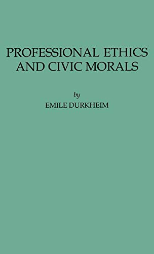 9780313241147: Professional Ethics and Civic Morals (International Library of Sociology and Social Reconstruction)