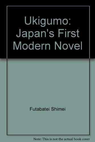 9780313241284: Japan's First Modern Novel, Ukigumo Of Futabatei Shimei