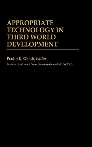 9780313241505: Appropriate Technology in Third World Development (International Development Resource Books)