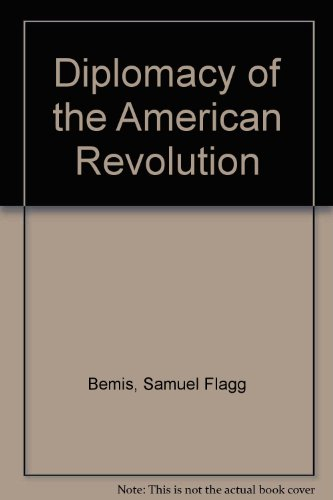 9780313241734: The Diplomacy of the American Revolution