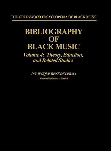 Bibliography of Black Music Vol. 4 : De Lerma, Dominique-Rene
