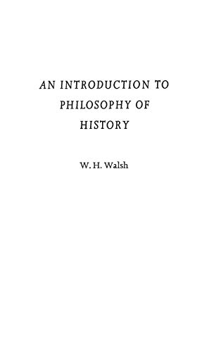 9780313242458: An Introduction to Philosophy of History