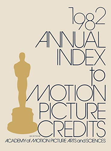 9780313242632: Annual Index to Motion Picture Credits 1982.