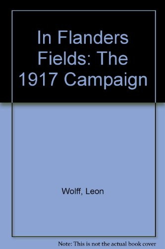 9780313243059: In Flanders Fields: The 1917 Campaign