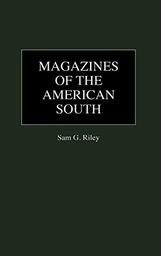 9780313243370: Magazines of the American South: (Historical Guides to the World's Periodicals and Newspapers)