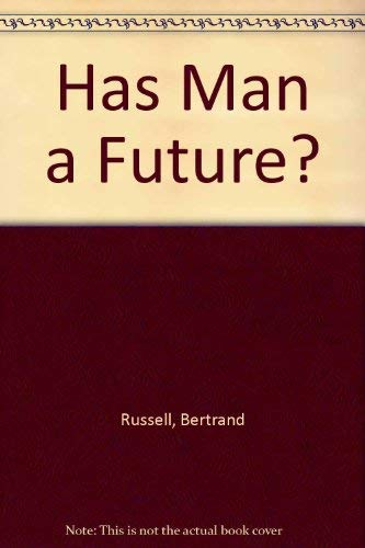 9780313243820: Has Man a Future