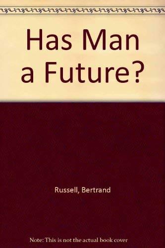 9780313243820: Has Man a Future?