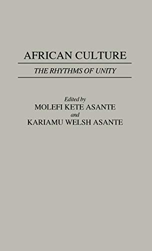 African Culture: The Rhythms of Unity (Contributions: Asante, Molefi Kete;