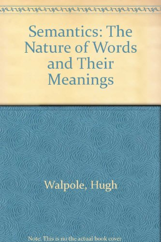 9780313244308: Semantics: The Nature of Words and Their Meanings