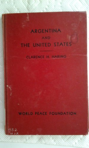 9780313244315: Argentina and the United States