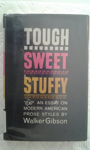9780313244490: Tough, Sweet and Stuffy: Essay on Modern American Prose Styles