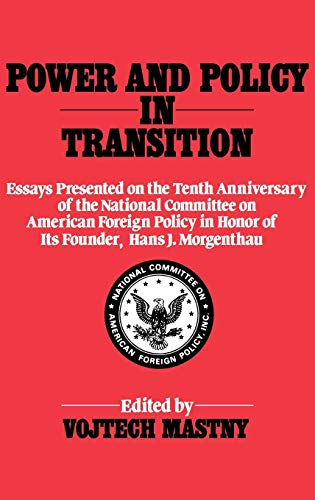 Power and Policy in Transition : Essays