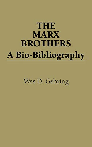 9780313245473: The Marx Brothers: A Bio-Bibliography (Popular Culture Bio-Bibliographies)