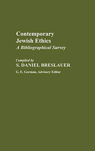 9780313245947: Contemporary Jewish Ethics: A Bibliographical Survey (Bibliographies and Indexes in Religious Studies)