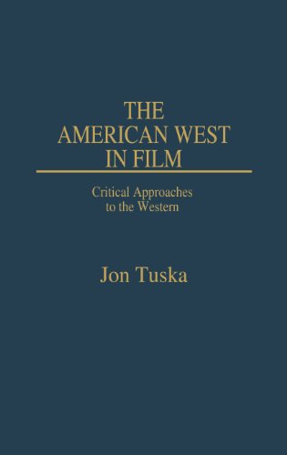 9780313246036: The American West in Film: Critical Approaches to the Western (Contributions to the Study of Popular Culture)