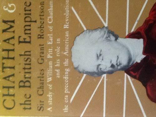 Chatham and the British Empire: Robertson,Charles Grant