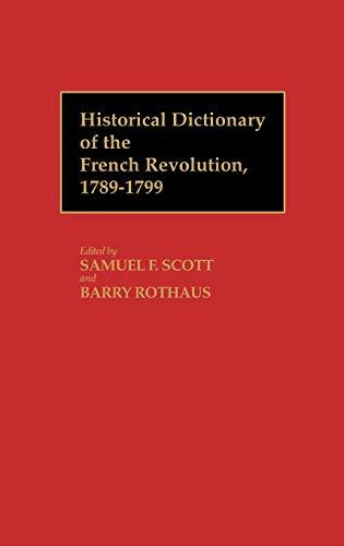 Historical Dictionary of the French Revolution, L-Z V2 (Vol 2 L-Z)