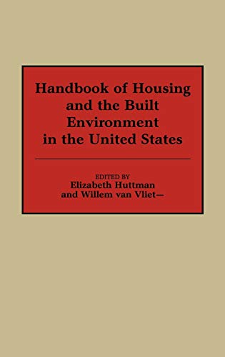 Handbook of Housing and the Built Environment in the United States