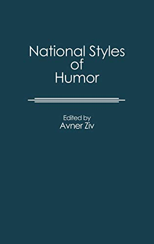 9780313249921: National Styles of Humor: (Contributions to the Study of Popular Culture)