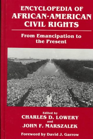 Encyclopedia of African-American Civil Rights: From Emancipation: Charles D. Lowery