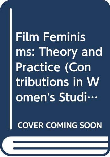 Film Feminisms, Theory and Practice: Gentile, Mary C.