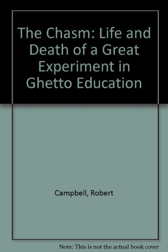 9780313251191: The Chasm: The Life and Death of a Great Experiment in Ghetto Education
