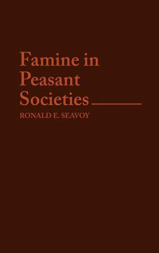 9780313251306: Famine in Peasant Societies (Contributions in Economics and Economic History)