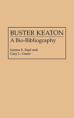 9780313251481: Buster Keaton: A Bio-Bibliography (Popular Culture Bio-Bibliographies)