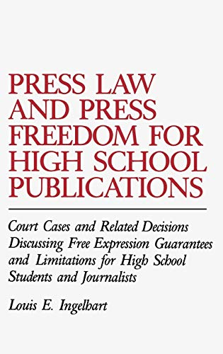 Press Law and Press Freedom for High: pLouis/p pE./p pIngelhart/p