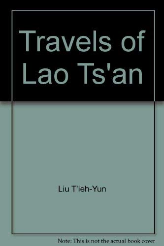 9780313251641: Travels of Lao Ts'an