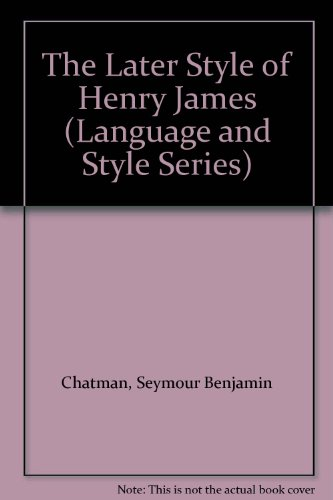 9780313252181: The Later Style of Henry James (Language and Style)
