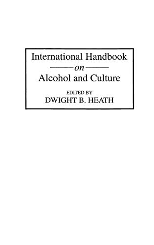 9780313252341: International Handbook on Alcohol and Culture