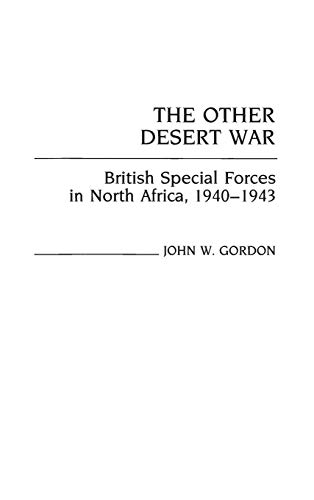 9780313252402: The Other Desert War: British Special Forces in North Africa, 1940-1943 (Contributions in Military Studies)