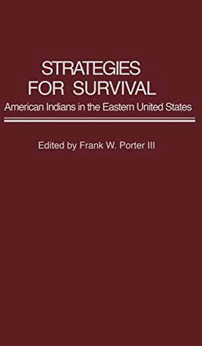 9780313252532: Strategies for Survival: American Indians in the Eastern United States (Contributions in Ethnic Studies)