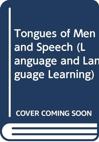 9780313252754: The Tongues of Man; and, Speech (Language and Language Learning)