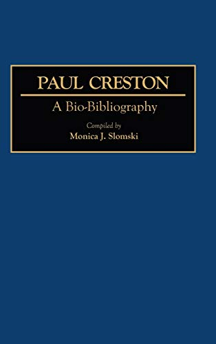 9780313253362: Paul Creston: A Bio-Bibliography (Bio-Bibliographies in Music)