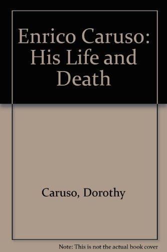 9780313253775: Enrico Caruso: His Life and Death